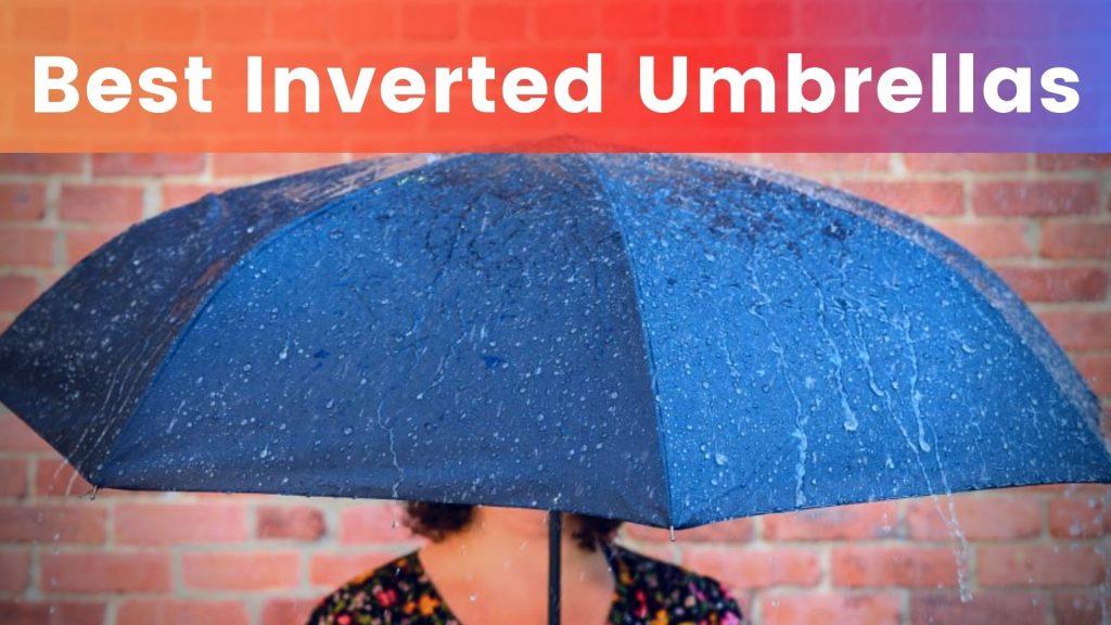 Best Inverted Umbrellas