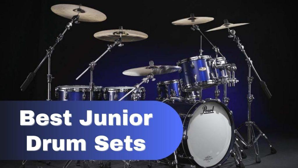 Best Junior Drum Sets