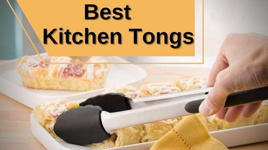 Best Kitchen Tongs