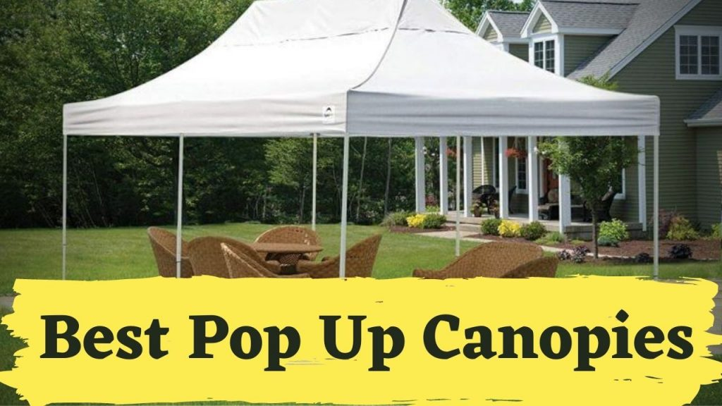 Best Pop Up Canopies