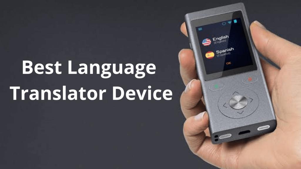 Best Language Translator Device