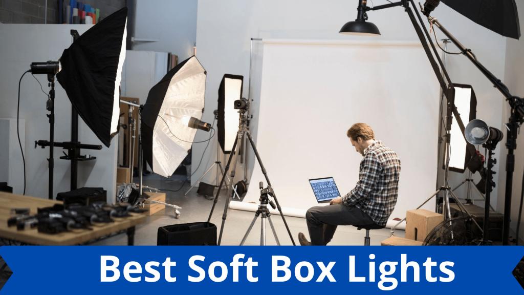 Best Soft Box Lights