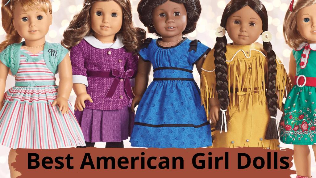 Best American Girl Dolls